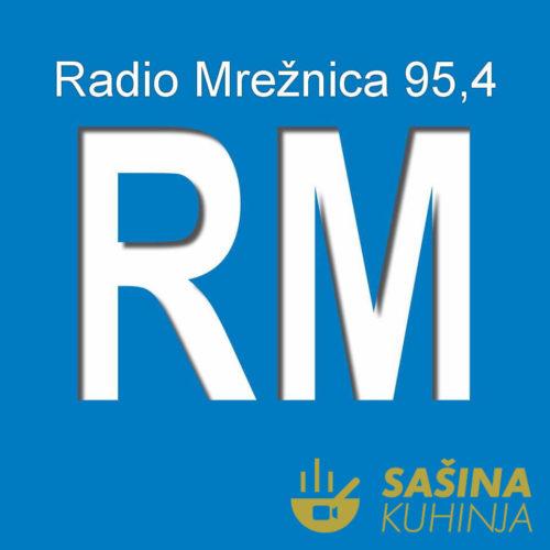 Pratite Sašinu kuhinju na Radio Mrežnici preko interneta (stream link)