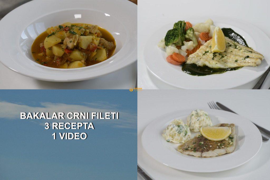 Crni bakalar fileti 3 izvrsna recepta
